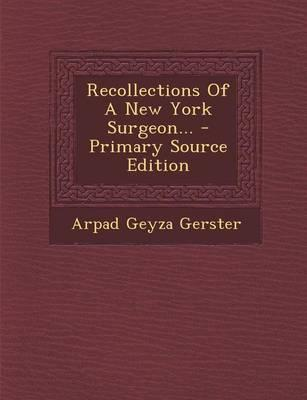 Recollections of a New York Surgeon...