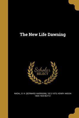 NEW LIFE DAWNING