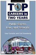 Top Careers in Two Years: Public Safety, Law, and Security