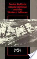 Soviet Ballistic Missile Defense and the Western Alliance