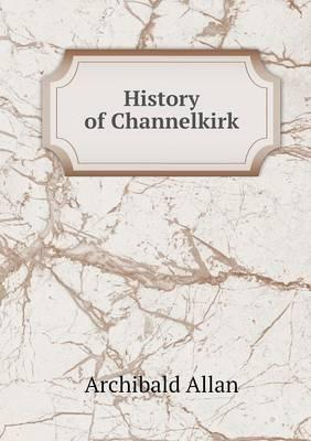 History of Channelkirk