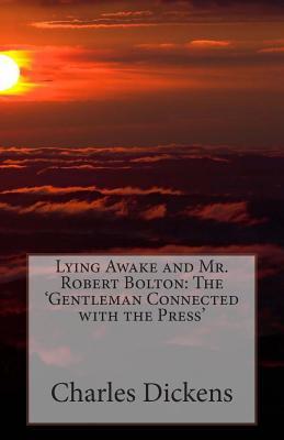Lying Awake and Mr. Robert Bolton