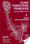 Flore forestière française: Région méditerranéenne