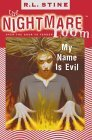 My Name is Evil