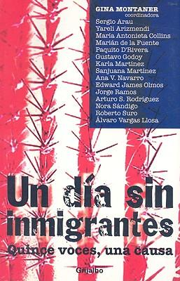 Un dia sin inmigrantes/A Day Without Immigrants