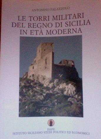 Le torri militari del regno di Sicilia in età moderna