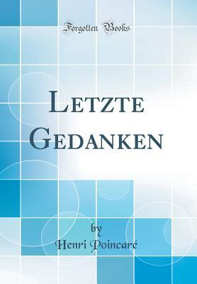 Letzte Gedanken (Classic Reprint)