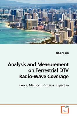 Analysis and Measurement on Terrestrial Dtv Radio-wave Coverage
