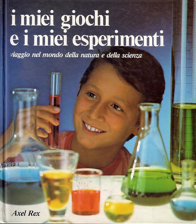 I miei giochi e i miei esperimenti