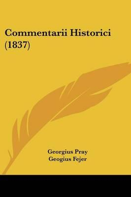 Commentarii Historici (1837)