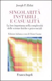 Singolarità instabili e casualità