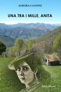 Una tra i mille, Anita
