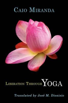 Liberation Through Yoga