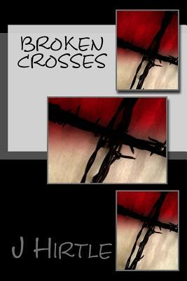 Broken Crosses