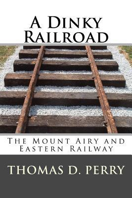 A Dinky Railroad