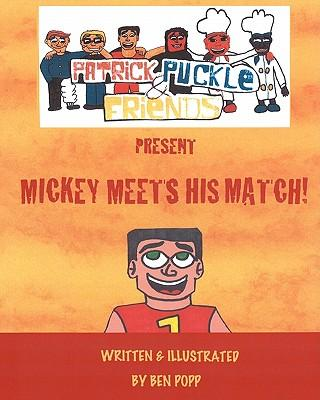 Patrick Puckle & Friends Present Mickey Meets His Match!