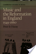 Music and the Reformation in England, 1549-1660
