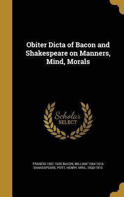 OBITER DICTA OF BACON & SHAKES