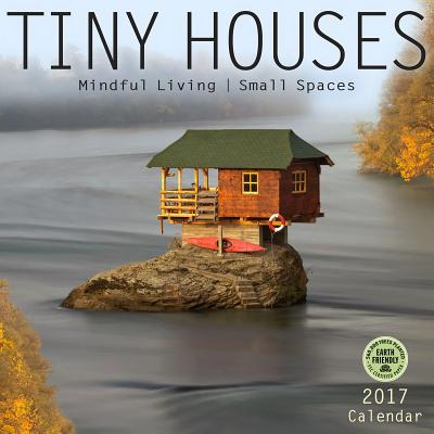 Tiny Houses 2017 Cal...