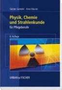 Physik, Chemie und Strahlenkunde für Pflegeberufe