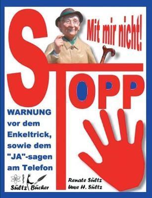 Stopp - Mit mir nich...