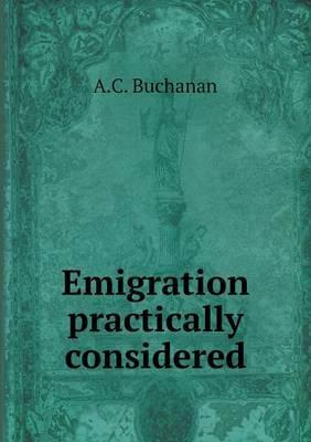 Emigration Practically Considered