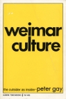 Weimar Culture the O...