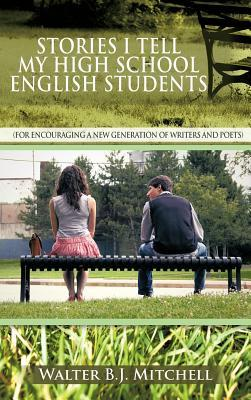 Stories I Tell My High School English Students