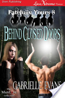 Behind Closed Doors [Fatefully Yours 8]