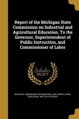 REPORT OF THE MICHIGAN STATE C