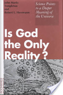 Is God the Only Reality?