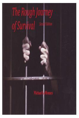 The Rough Journey of Survival
