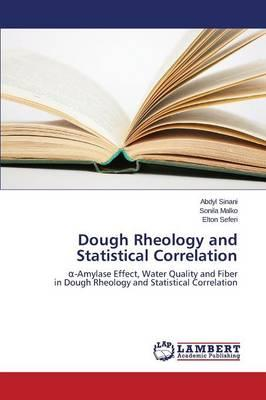 Dough Rheology and Statistical Correlation