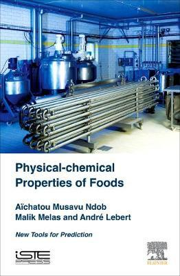 Physical-Chemical Properties of Foods