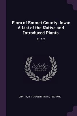 Flora of Emmet County, Iowa