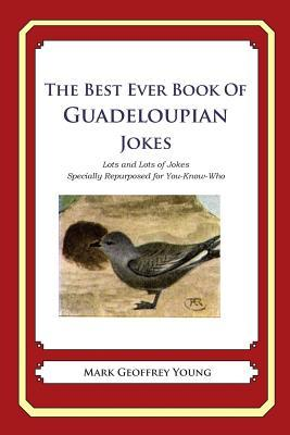 The Best Ever Book of Guadeloupian Jokes