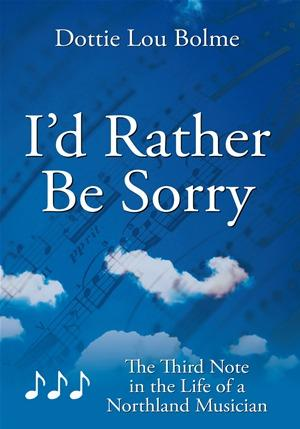 I'd Rather Be Sorry