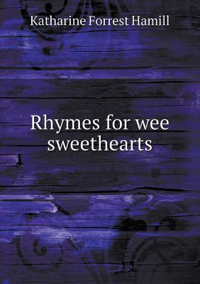 Rhymes for Wee Sweethearts