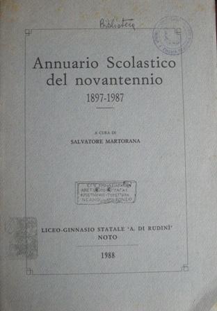 Annuario scolastico del novantennio 1897-1987