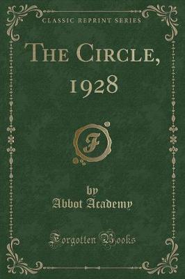 The Circle, 1928 (Classic Reprint)