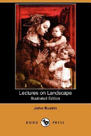 Lectures on Landscape (Illustrated Edition) (Dodo Press)