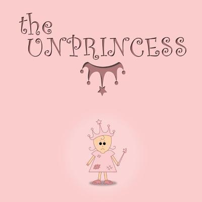 The Unprincess