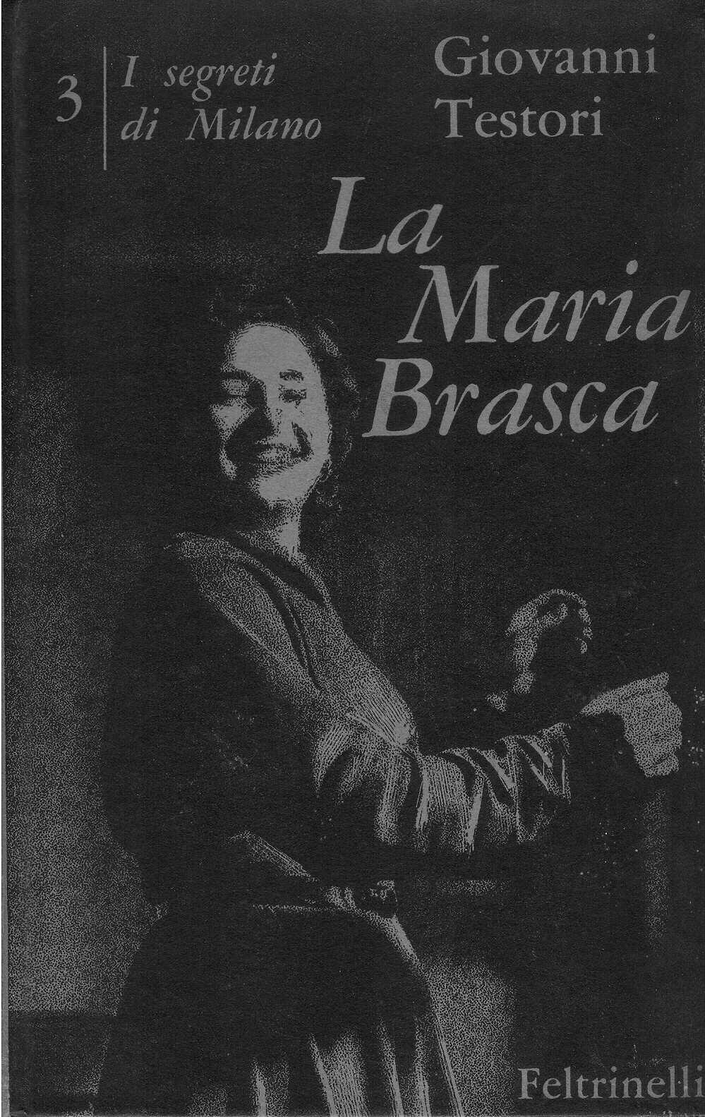 La Maria Brasca: quattro atti