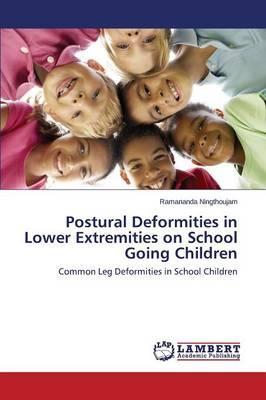 Postural Deformities in Lower Extremities on School Going Children
