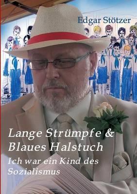 Lange Strümpfe & Blaues Halstuch