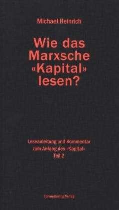 Wie das Marxsche Kapital lesen?, Band 2