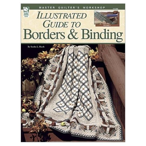 Illustrated Guide to Quilting Borders & Bindings