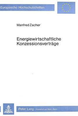 Energiewirtschaftliche Konzessionsverträge