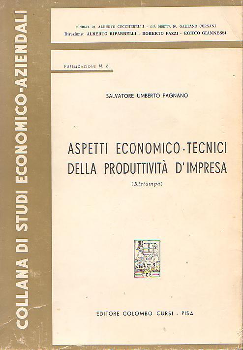 Aspetti economico-tecnici della produttività d'impresa