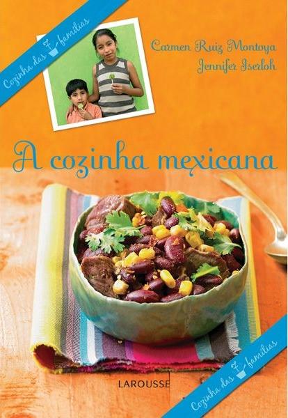 A Cozinha Mexicana